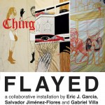 FLAYED: a collaborative installation by Eric J. Garcia, Salvador Jiménez-Flores and Gabriel Villa